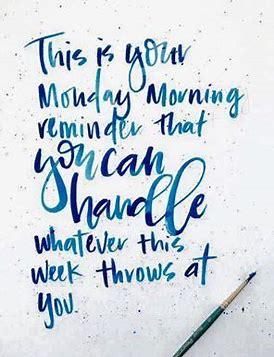 Monday mornng reminder