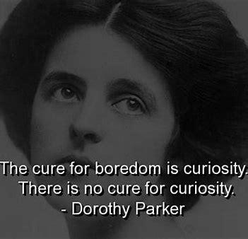 Curiosity - dorothy parker