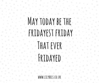 Fridayist Friday