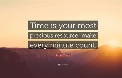 Time =- precious resource quote